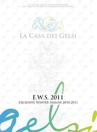 L'esclusiva stagione invernale dei Gelsi!