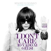 Mamma mia I don't care 15 gennaio 2016