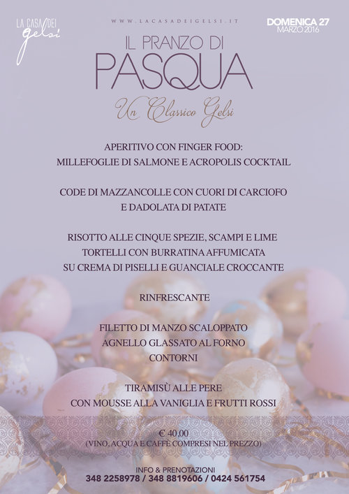 Il pranzo di pasqua 2016 a due passi da bassano del for Pranzo di pasqua in agriturismo lombardia