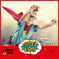Domenica delle famiglie supereroi 10 aprile 2016