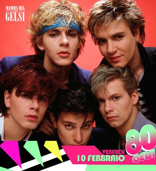 Duran duran - Serata anni 80 ai Gelsi