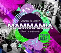 Mammamia - 17 marzo 2017