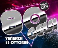 Festa anni 80 ai Gelsi Bassano - Vicenza - 13 otto