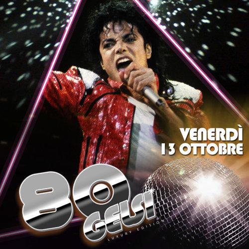 Michael Jackson - Anni 80 ai Gelsi - 13 ottobre 20
