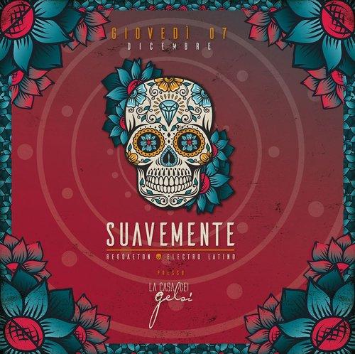 Suavemente - Reggaeton e electro latino ai Gelsi -