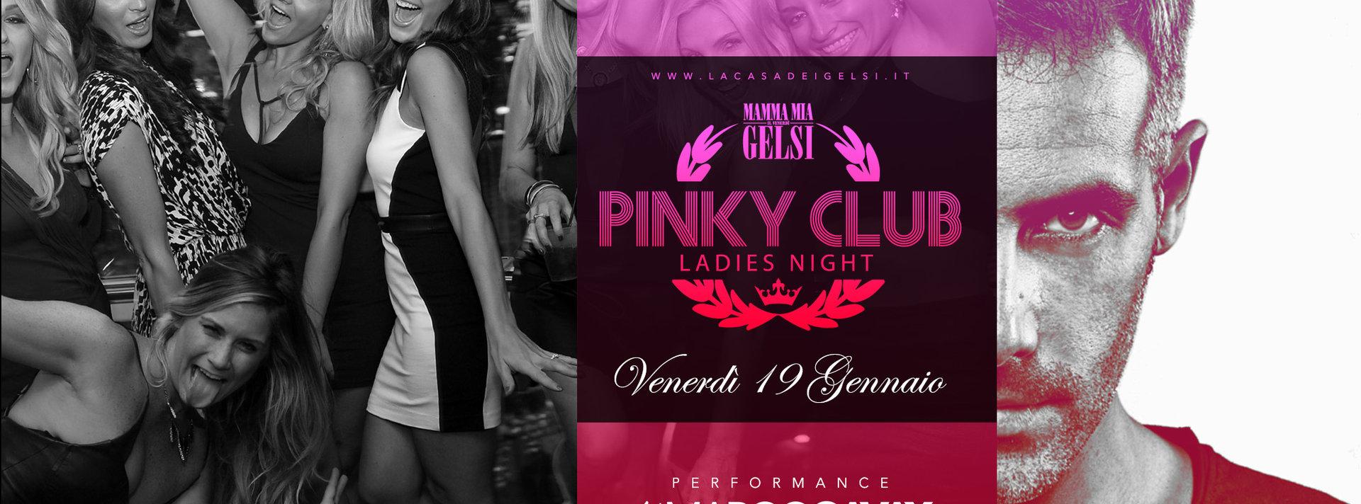 Pinky Club con Cavax - 19 gennaio 2018