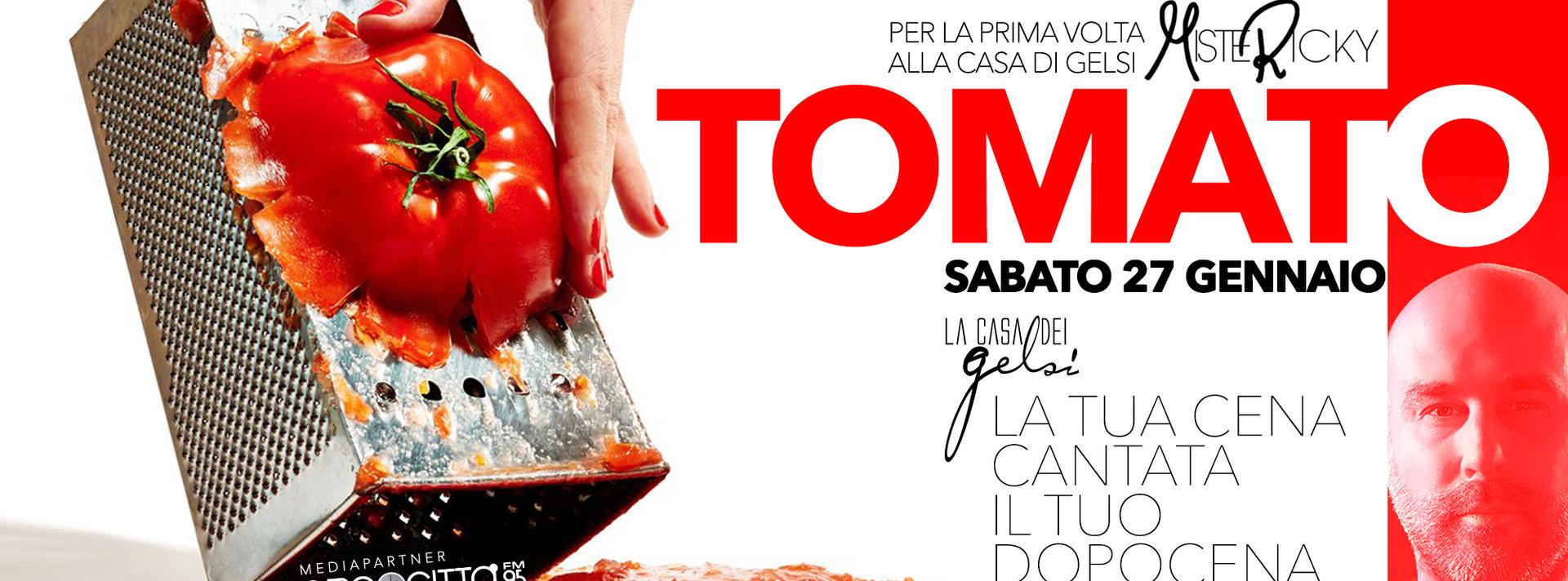 Tomato - sabato sera alla Casa dei Gelsi