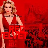 Redvelvet - Serata in rosso ai Gelsi