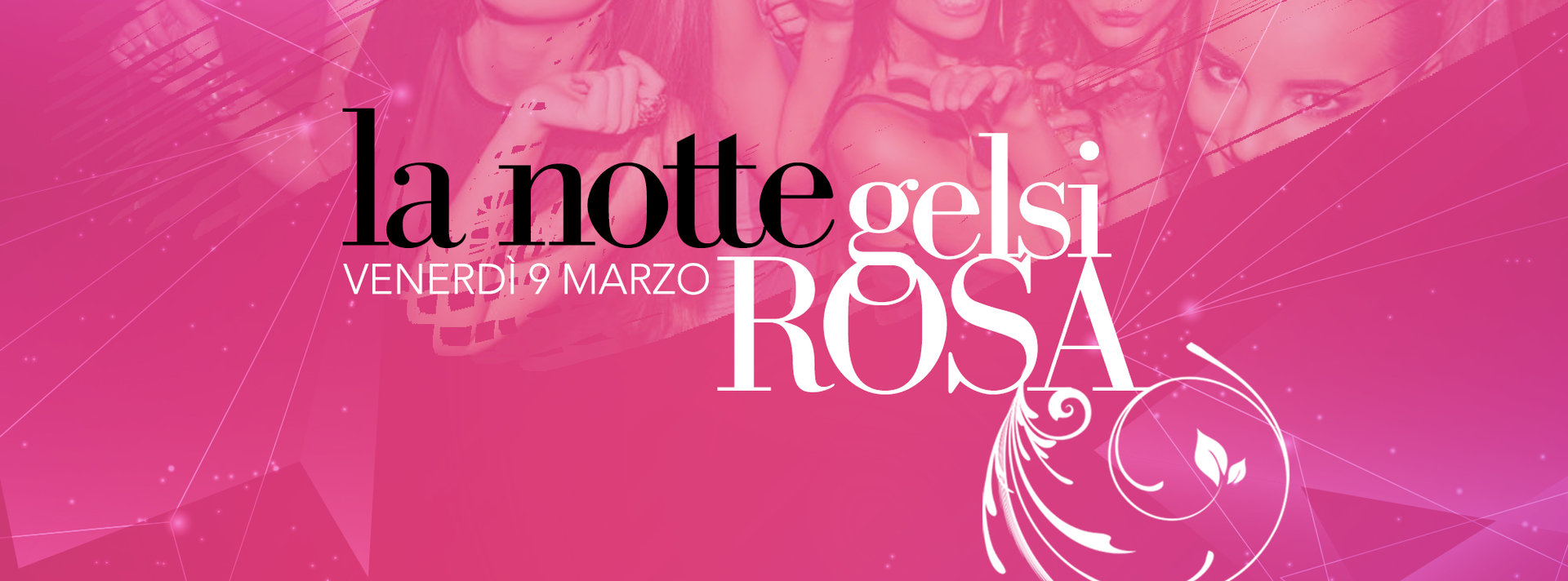 Notte rosa Gelsi - 9 marzo 2018