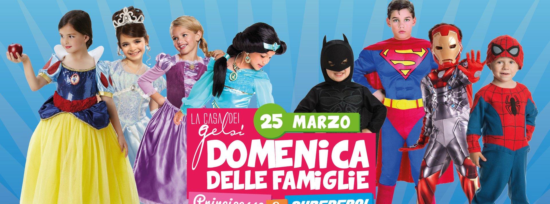 Supereroi e principesse - Domenica delle famiglie