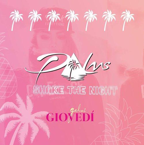Palms - Gelsi Giovedì