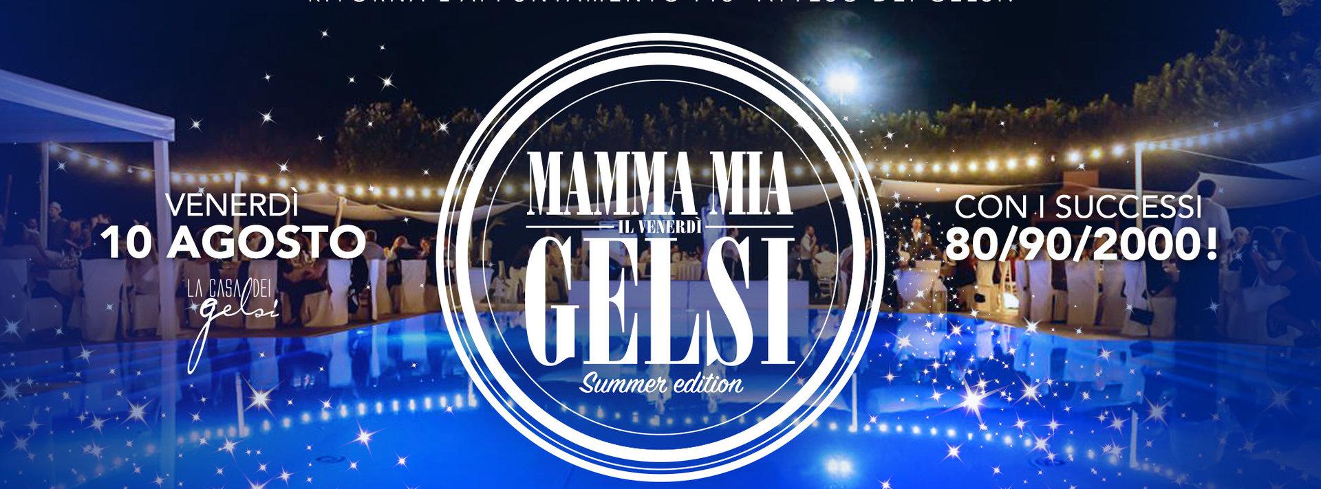 Gelsi - Mammamia San Lorenzo - 10 agosto 2018