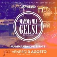 Mammamia Gelsi 3 agosto 2018