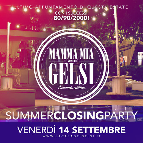 Gelsi Summer Closing Party 2018