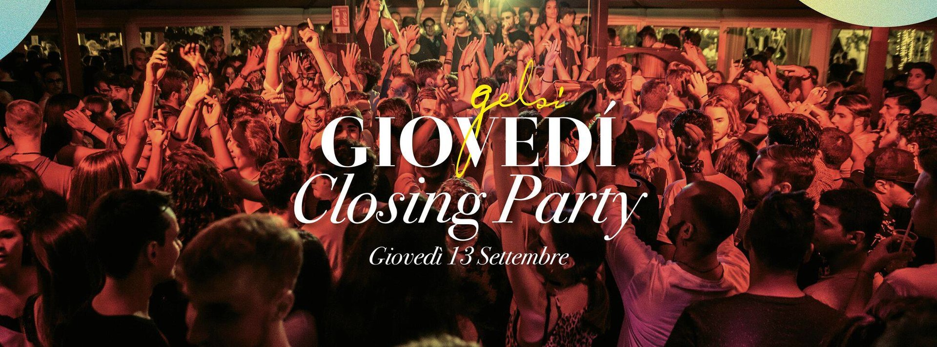 giovedì Gelsi Closing Party