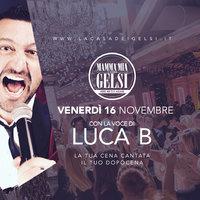 Cena cantata con Luca B ai Gelsi