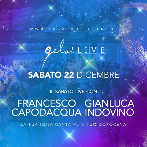 Gelsi Live con Indovino e Capodacqua