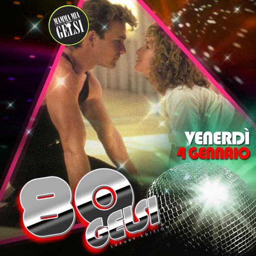 Flashdance - Serata anni 80 Gelsi
