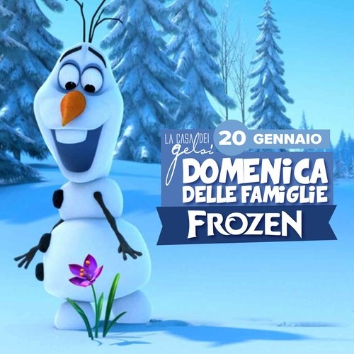 Frozen - Domenica delle famiglie - 20 gennaio 2019