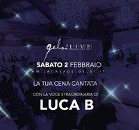 Luca B - Gelsi live - 2 febbraio 2019