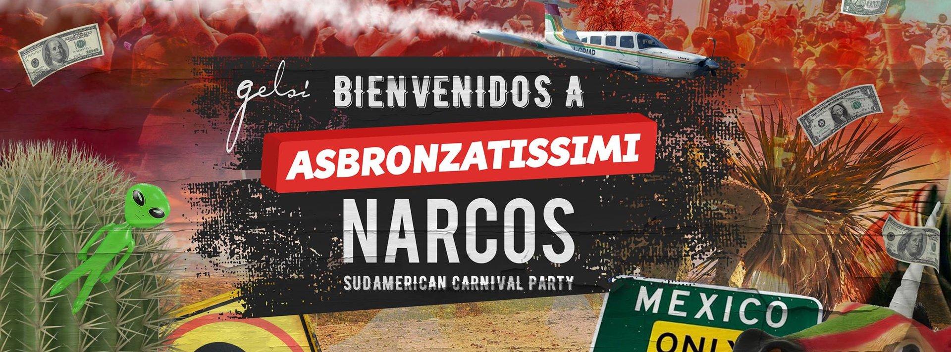 Asbronzatissimi Narcos