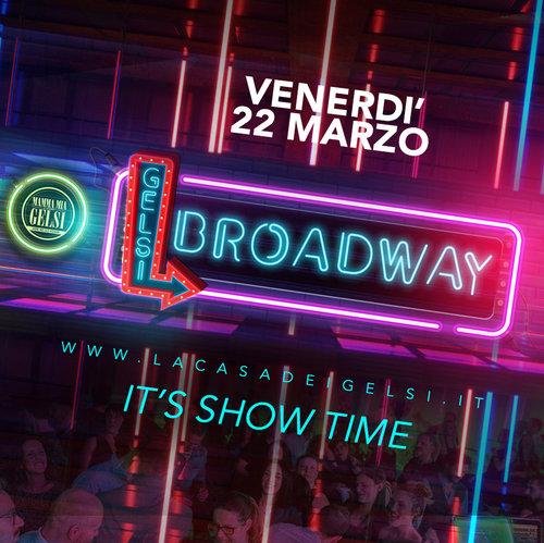 Broadway Gelsi 22 marzo 2019