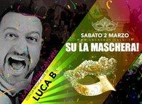 Carnevale con Luca B ai Gelsi - 2 marzo 2019