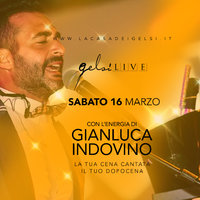 Gelsi Live con Indovino - 16 marzo 2019