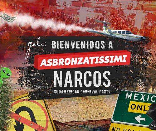 Narcos Asbronzatissimi Carnevale