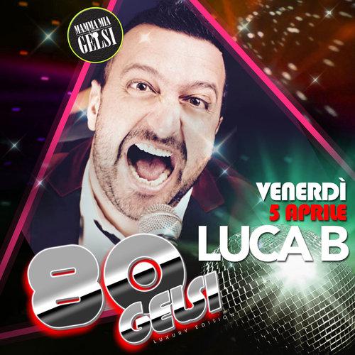 Luca B - Serata anni 80
