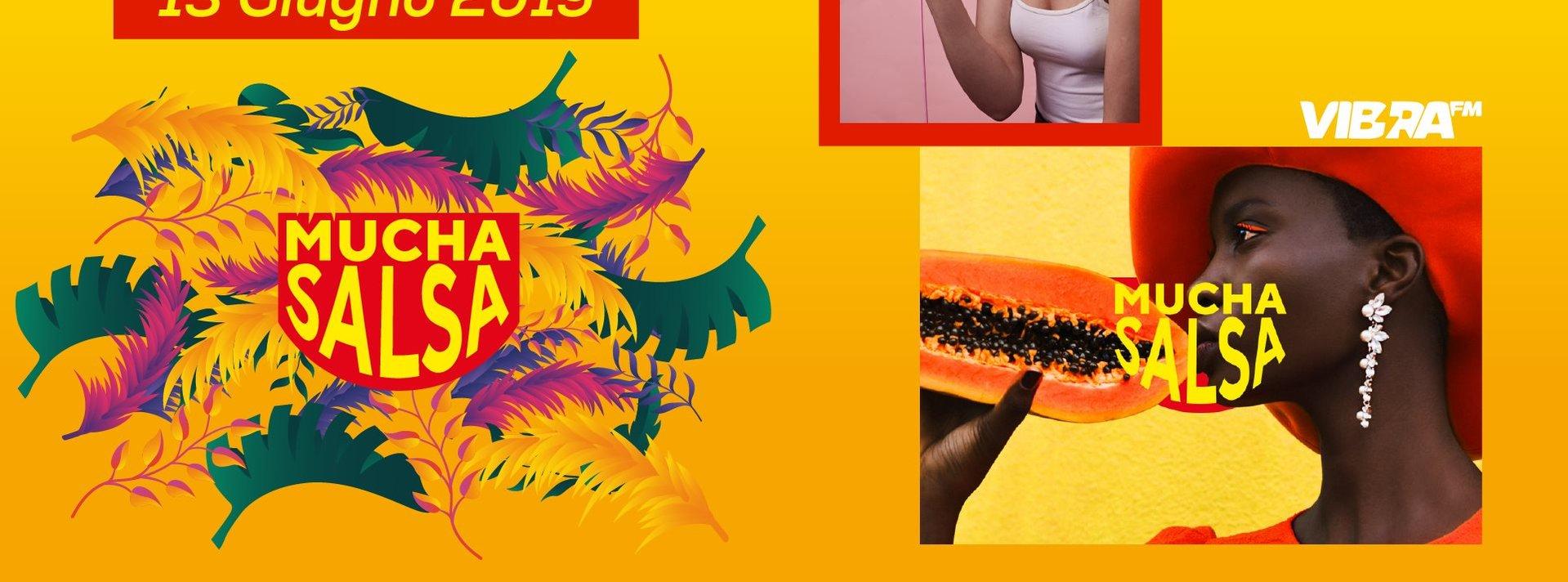 Mucha salsa - 13 giugno 2019