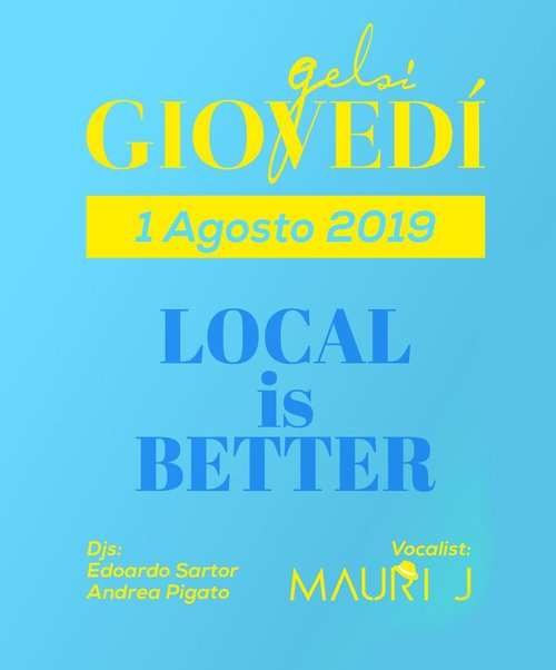 Local is better - giovedì gelsi - 1 agosto 2019