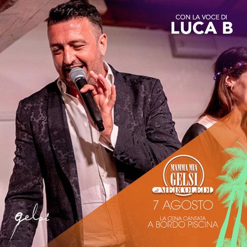 Luca B - Di mercoledi Gelsi - 7 agosto