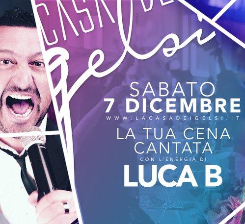 Sabato Gelsi con Luca B - 7 dicembre 2019