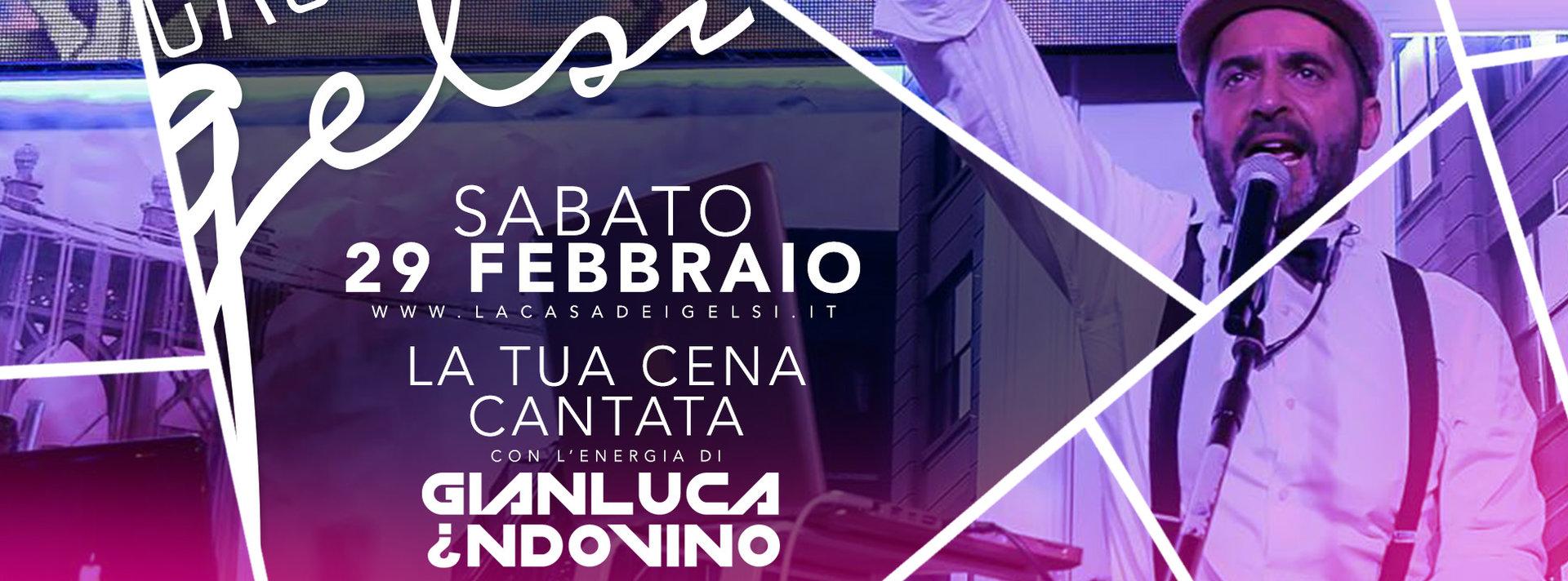 Sabato sera Gelsi con Gianluca Indovino - 29 febbr