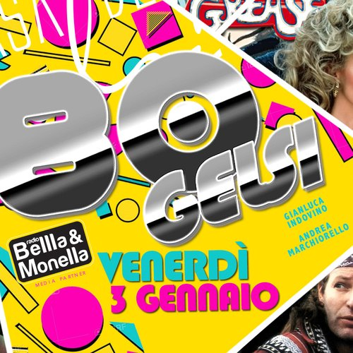 Serata anni 80 Gelsi - 3 gennaio 2020