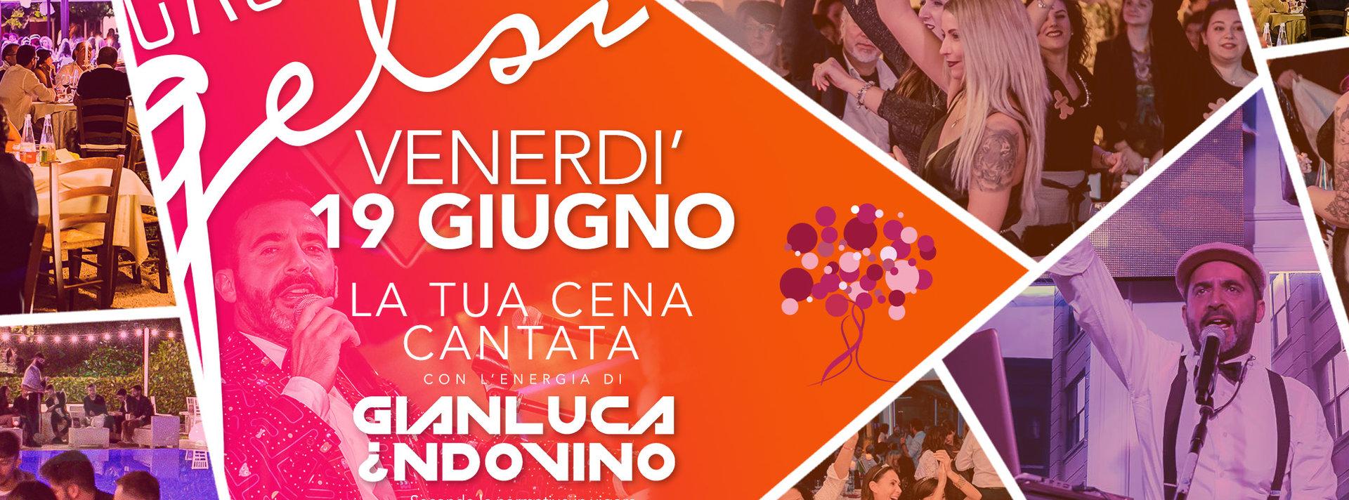 Cena cantata con Indovino - 19 giugno 2020