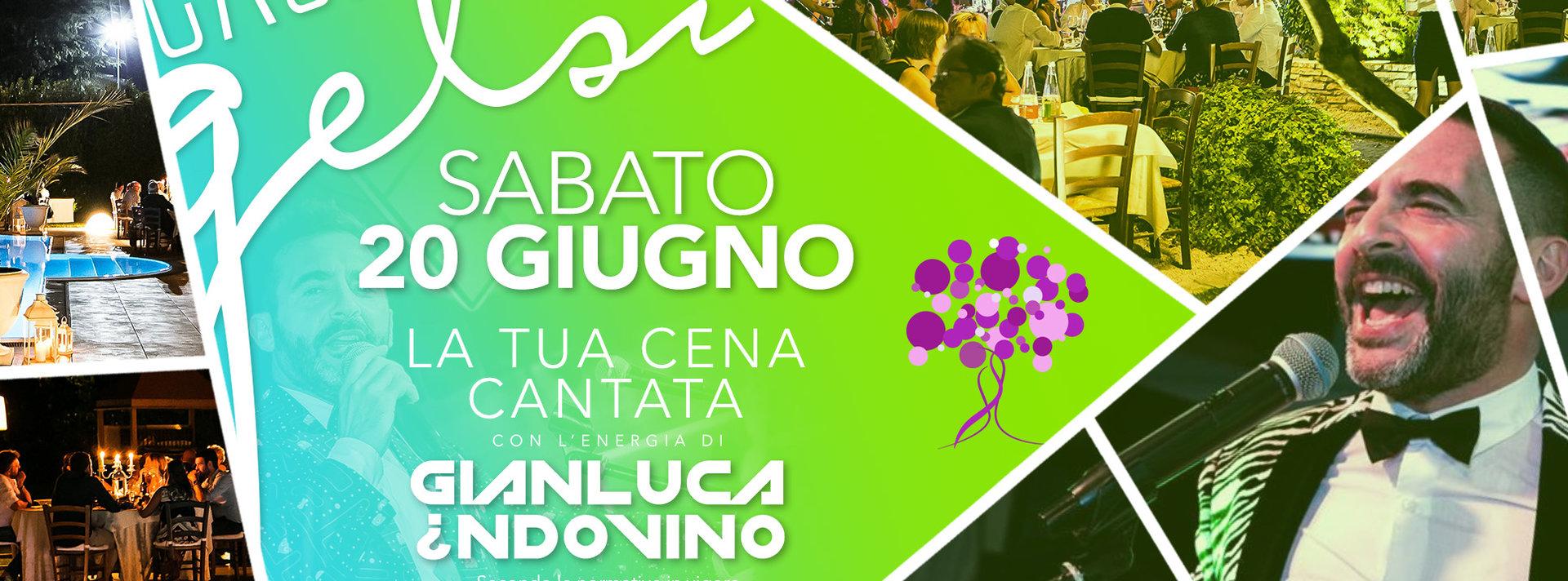 Cena cantata Gianluca Indovino 20 giugno 2020