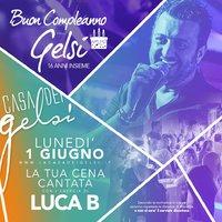 Happy birthday Gelsi Luca B 1 giugno 2020