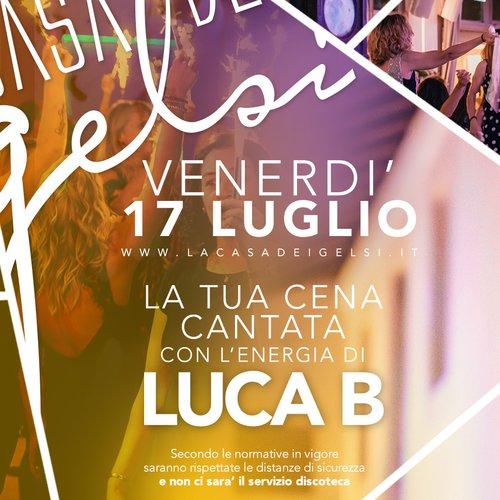 Cena Gelsi Luca B 17 luglio 2020